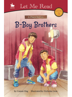 A Place for Us: B-Boy Brothers