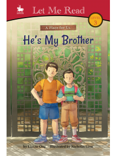 A Place for Us: He's My Brother