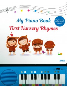 My Piano Book: First Nursery Rhymes