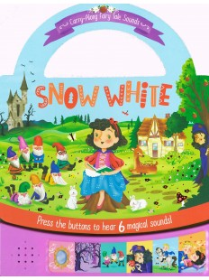 Carry Fun Fairytale Sounds: Snow White