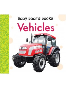Baby Board Books: Vehicles