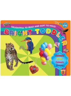 Bright Toddler: Animal, Birds, Colours, Shapes