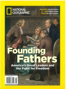 Founding Fathers America's Great leaders and the Fight for Freedom