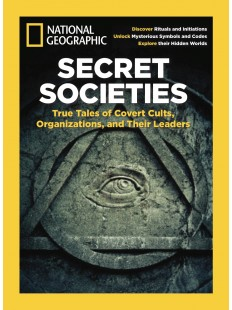 Secret Societies True tales of convert cults and organizations and their leaders