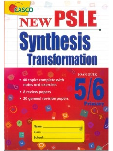 New PSLE English Synthesis & Transformation P5/P6