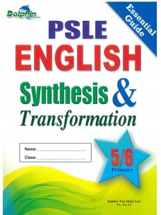 PSLE English Synthesis & Transformation P5/6